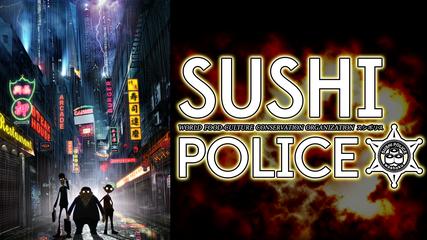SUSHI POLICE<